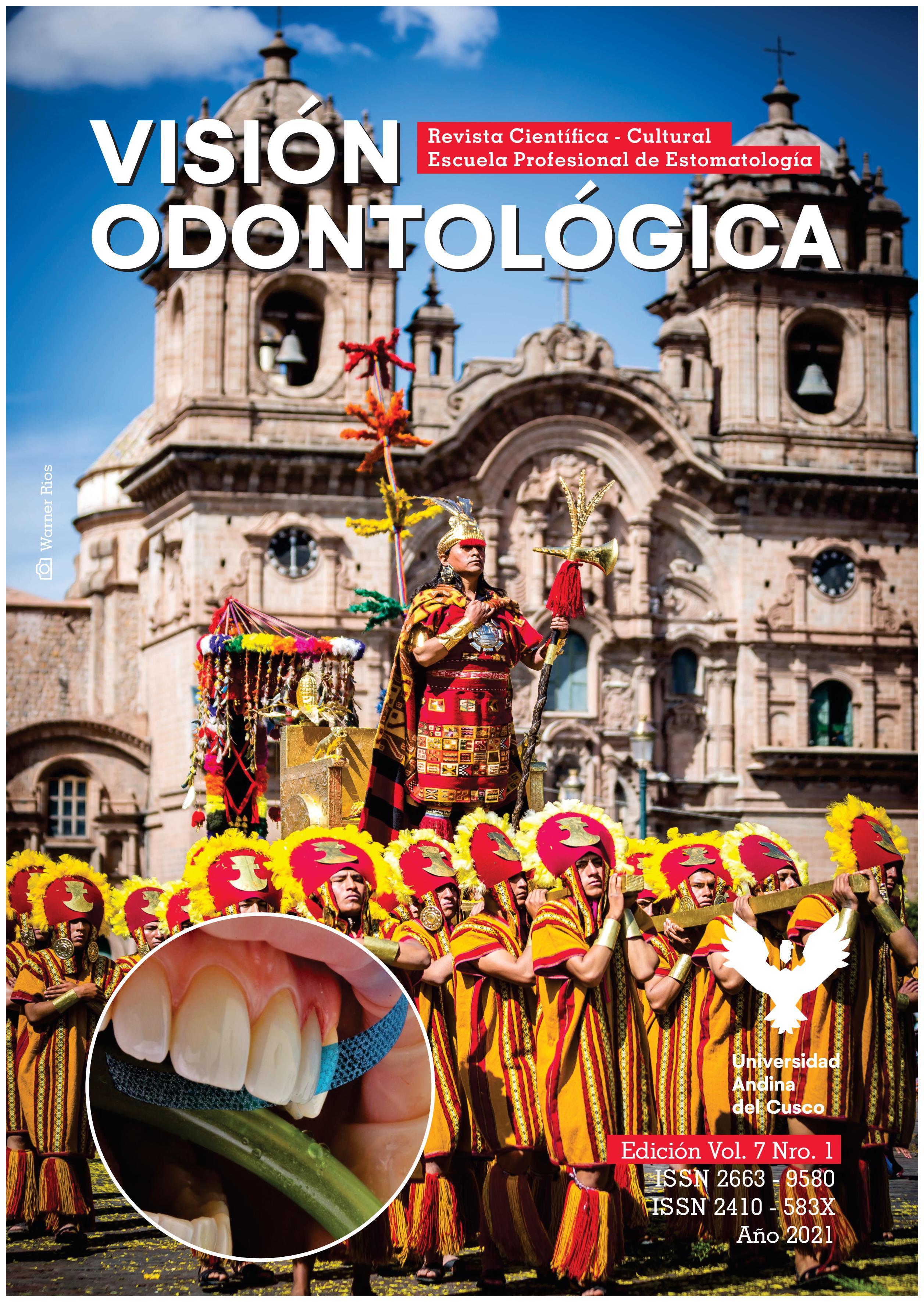 Revista Visión Odontológica Edición Vol. 7 Enero - Junio 2021
